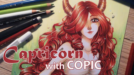 Capricorn with COPIC + Video Process by kyara17