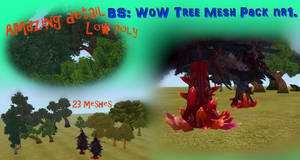 BS: WoW Tree Mesh Pack nr1. [LINK] by BurnSightFH