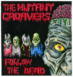 The Mutant Cadavers by a8ken