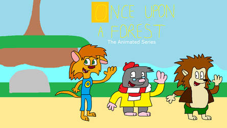 Once Upon a Forest: The Animated Series Title Card by SmashGamer16