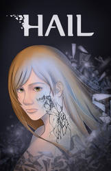 Hail Promotional Art by ANNAS0R