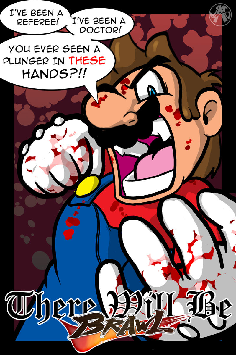 There Will Be Brawl - Mario by JustinGreene