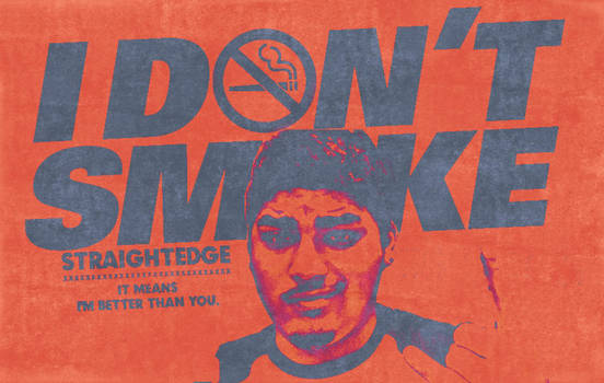 I DONT SMOKE by AngelofSin777
