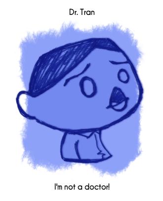 Daily Sketch 71: Dr. Tran by kingofsnake