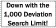 1000 Deviation Search Limit by DrMackFoxx