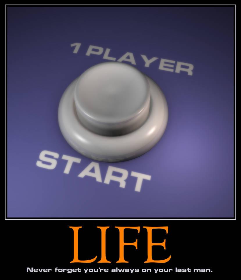 Motivational Poster - 'Life' by peterhirschberg