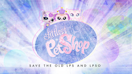 LPS save the old LPS and LPSO by illumnious