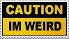 Im Weird Stamp by JazzaX