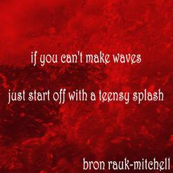 Poetry - Make A Splash by EssentialBron