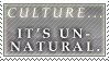 Culture...It's Unnatural by Naaya-Neko