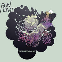 Album Art - RUN DMT-THE EXISTENTIAL MIX by mikefasano