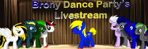 Brony Dance Party Livestream by DestructoDash