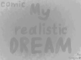 The beginning of a comic about my realistic dream. by Tinajila