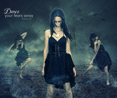 Dance your fears away by flina