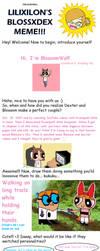 Lilixilon's Blossom and Dexter Meme by BlossomWolf