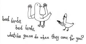 Bad Birds by brobe