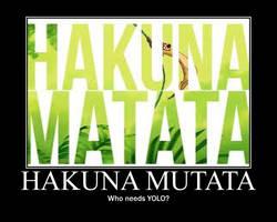 Hakuna Mutata by Scarecrow113