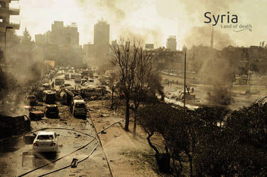 Syria - Land of death by Ameer108