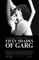Fifty Shades of Garg by DubyaScott