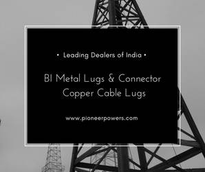 Copper Cable Lugs  Connectors in Mumbai by pioneerpowers