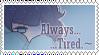 Always Tired f2u stamp by Sugarsaturn