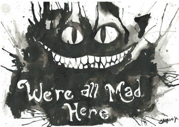 Cheshire Cat - We're all mad here by ART-BY-YO
