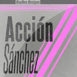 Accion Sanchez by lRayDen