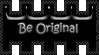 Be original -black- STAMP by SheilaMBrinson