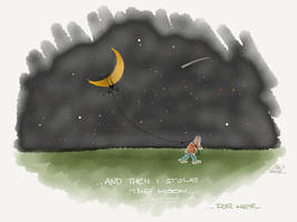 And then I stole the moon... ...for her. by digitalchet