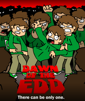 Dawn of the Edd by eddsworld