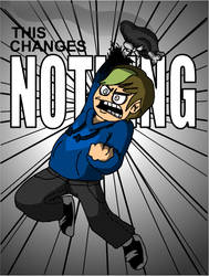 NOTHING by eddsworld