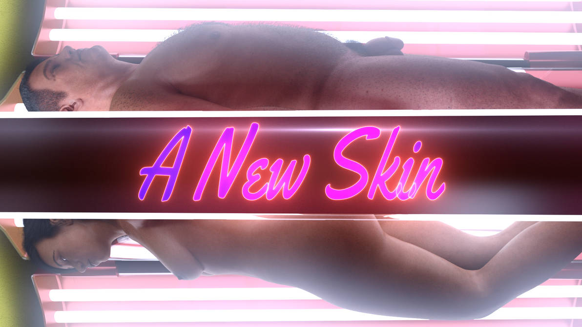 A New Skin TG Animation (RELEASE - BUY NOW) by surody