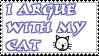I argue with my cat.....stamp by Neji-x-Hyuuga