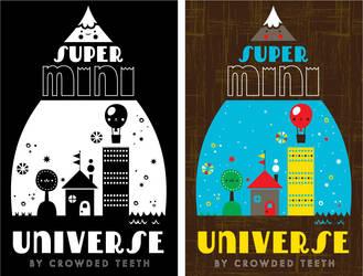 Super Mini Universe by crowded-teeth