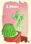 3 - Slime by W-Orks
