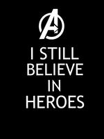 Avengers - I still believe in heroes by Mr-Saxon