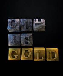 Old is Gold - Typography by umayrr