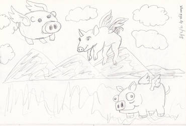 When Pigs fly by animaniac21285