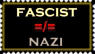 Fascism is not Nazism. by ColumbianSFR