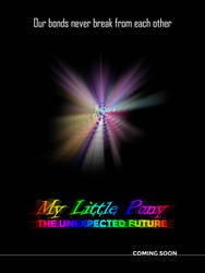MLP - The Unexpected Future (Mane 6 Teaser) Poster by robbieierubino