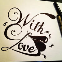Lettering 'With Love' by JackyChou