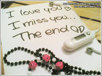 I love you i miss you the end by SupernovaPsychedelic