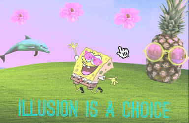 Illusion is a Choice by VerySilentGuardian