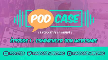 PodCase 01 : commencer son webcomic by JackPot-84