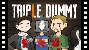 Triple Dummy by DoubleLeggy