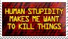 Human Stupidity Stamp by Stollrofl