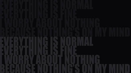 Everything is Normal by 7he1ndigo