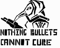 Nothing bullets can't cure by GraffitiWatcher
