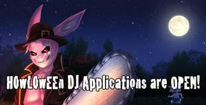 DJ Applications Close TONIGHT! by HowloweenCanada