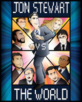 Jon Stewart VS The World by Saturn-Kitty